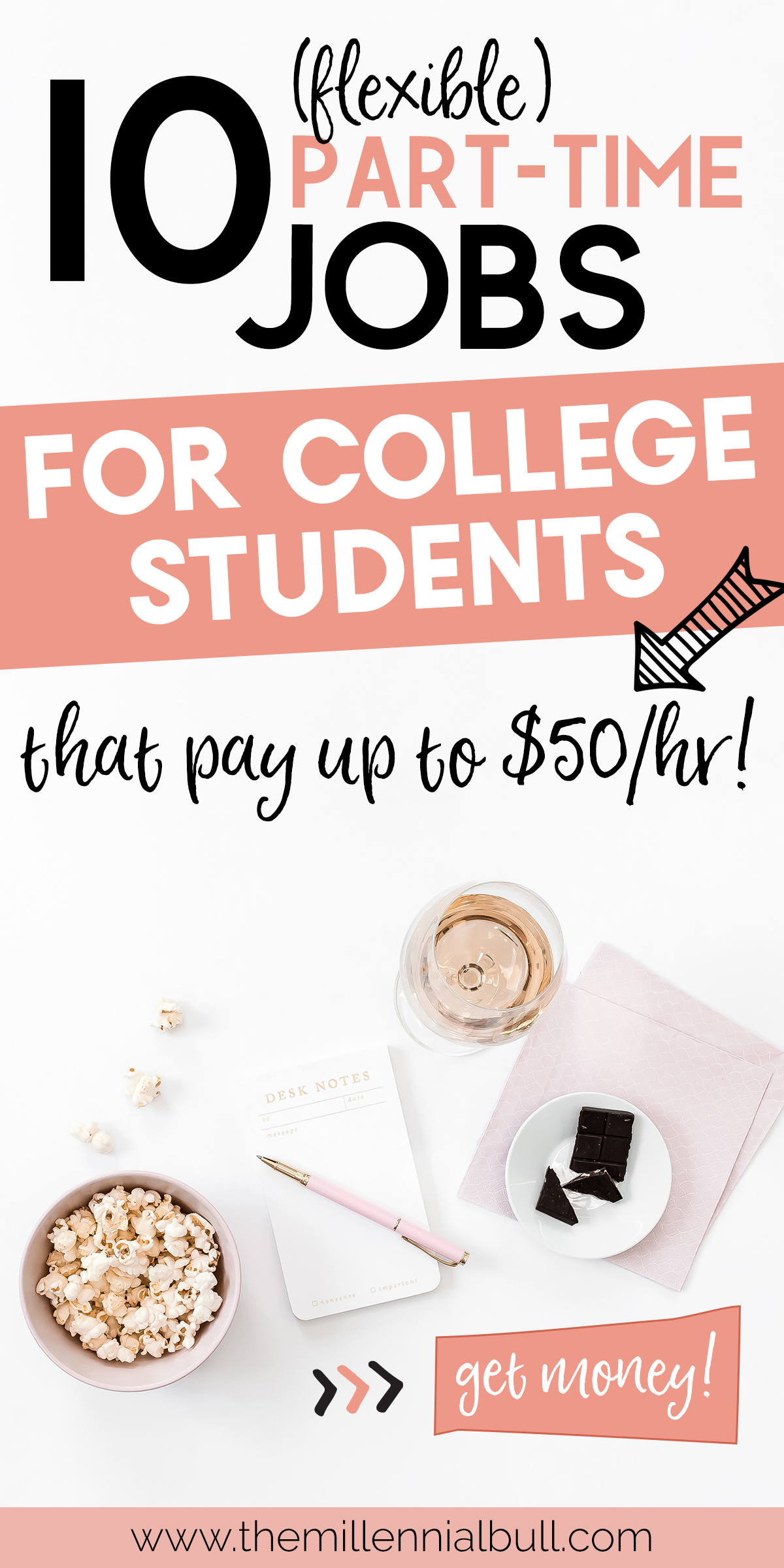 10+ awesome part time job for college students. Schedule got you down? There are many ways you can find high paying jobs while going to school, both online and in person! Create your own fun and flexible work schedule by starting your own side hustle! #sidehustleideas #onlinejobs