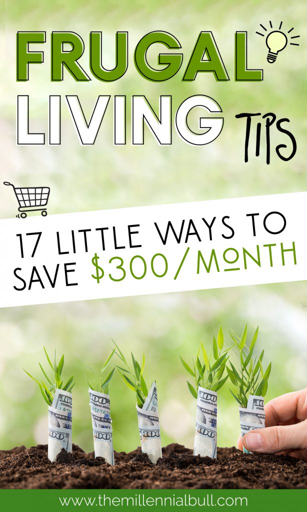 17 frugal living tips - 17 little ways to save $300/month! These small changes will save you more money each month without feeling like you are restricting yourself.
