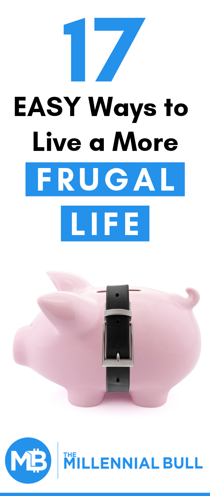 17 easy way to live a more frugal life. Learn simple tricks that you can try today to help save more money on a daily basis. #frugality #frugalliving