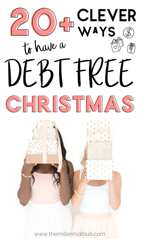 20+ clever ways to have a debt free Christmas! Learn how to budget over the holidays so you don't start the new year with debt! Easy ways to save money at Christmas #savemoney #holidaysonabudget #moneysavinghacks