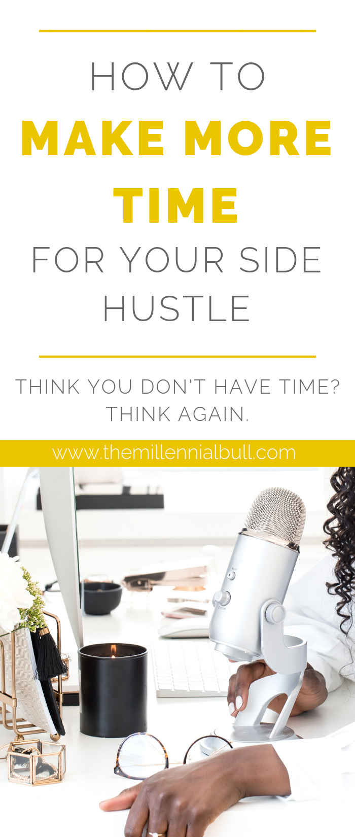 make more time side hustle01 - How To Make More Time For Your Side Hustle