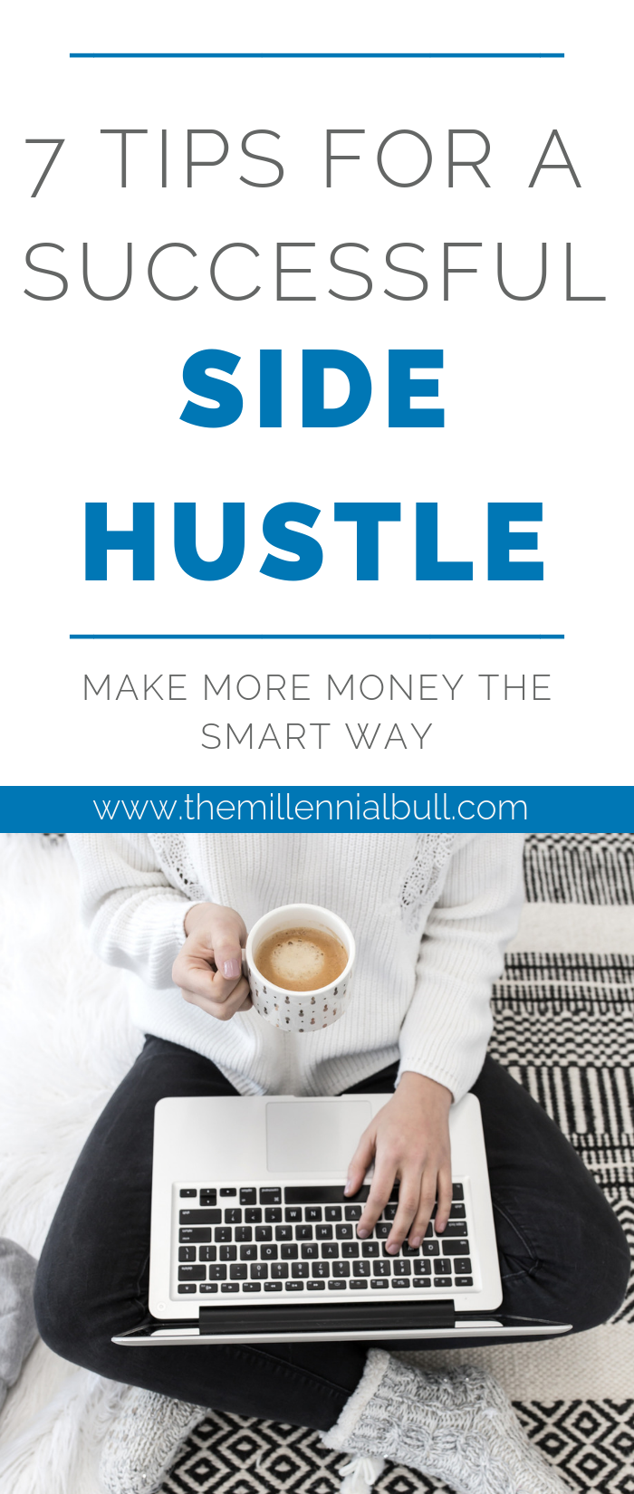 successful side hustle pin 002 - 7 Tips For A Successful Side Hustle: Make Extra Cash The Smart Way