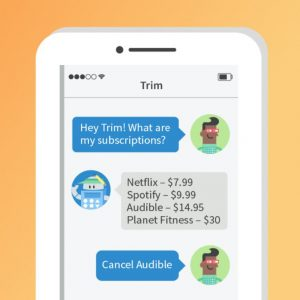 Automatic chat with Trim to help save money