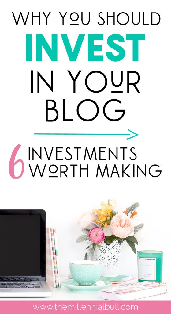 Why You Should Invest In Your Blog - 6 Investments Worth Making - Awesome Tools To Grow Your Blog Traffic and Earn Passive Income. Amazing tools to kick start and boost the success of your blog! | themillennialbull.com