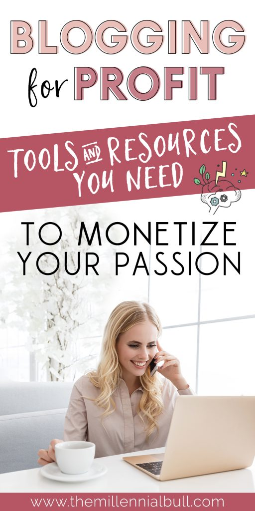 Blogging for profit: tools and resources you need to monetize your passion. Investing in your blog is a must if you want to succeed and make money blogging! These are some of our favorite tools that we have used to grow our blog traffic and income. #makemoneyblogging #bloggingtips #bloggingtools