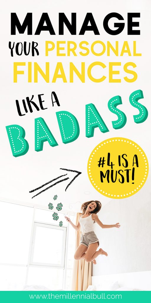 manage your personal finances like a bad ass 05final 512x1024 - 8+ Personal Finance Tips To Get Rich In 2019