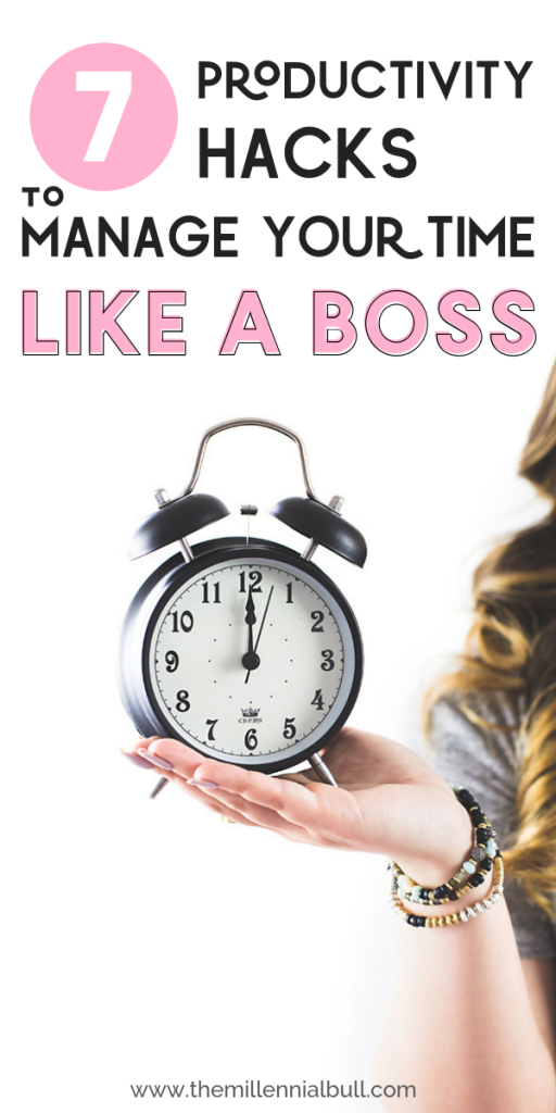 7 Productivity hacks to manage your time like a boss! Learn how to lead a more accomplished lifestyle by managing your time, schedule and strategies. #productivityhacks #timemanagement