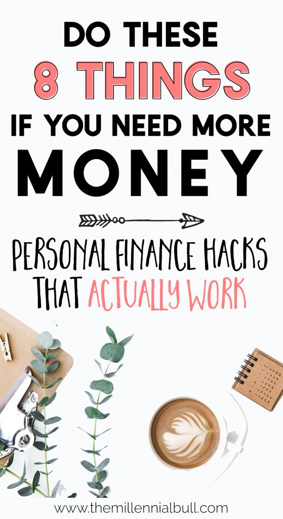 Personal Finance Hacks That Actually Work - Get Rich in 2019 With These Personal Finance Tips - Do These Things If You Need More Money | themillennialbull.com