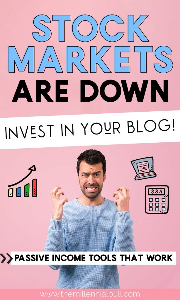 Stock markets are down! Invest in your blog. 6 awesome tools to help you earn passive income on your blog. Treat your blog like a side hustle and watch your traffic and income grow!
