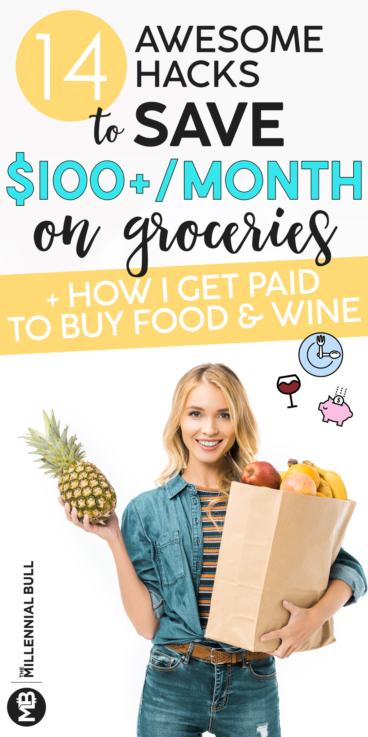 14 awesome hacks to save 100 a month on groceries plus how i get paid to buy food and wine