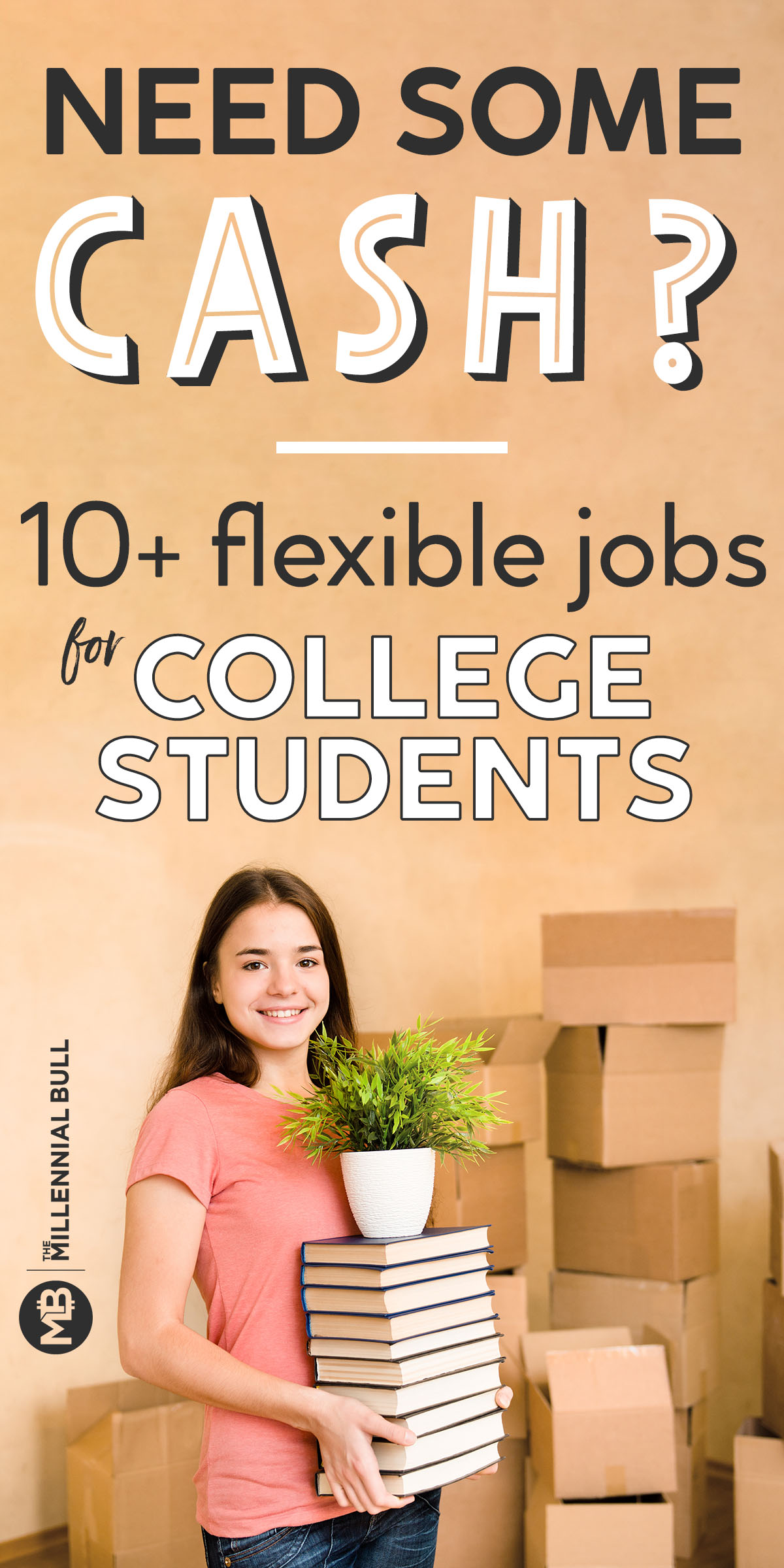 NEED SOME CASE flexible jobs for college students - 10+ Flexible Jobs For College Students