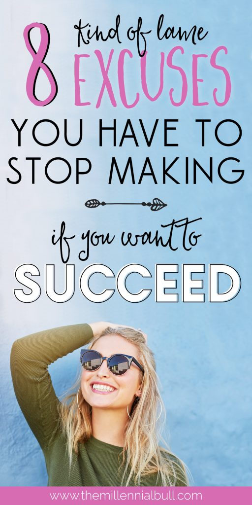 8 excuses you have to stop making if you want to succeed. We are often the only thing standing between ourselves and our successes because we create mental roadblocks that hold us back. Achieve your goals by overcoming the excuses we make on our own, be confident in yourself and accomplish the milestones you create. #achieveyourgoals #businesstips #lifetips