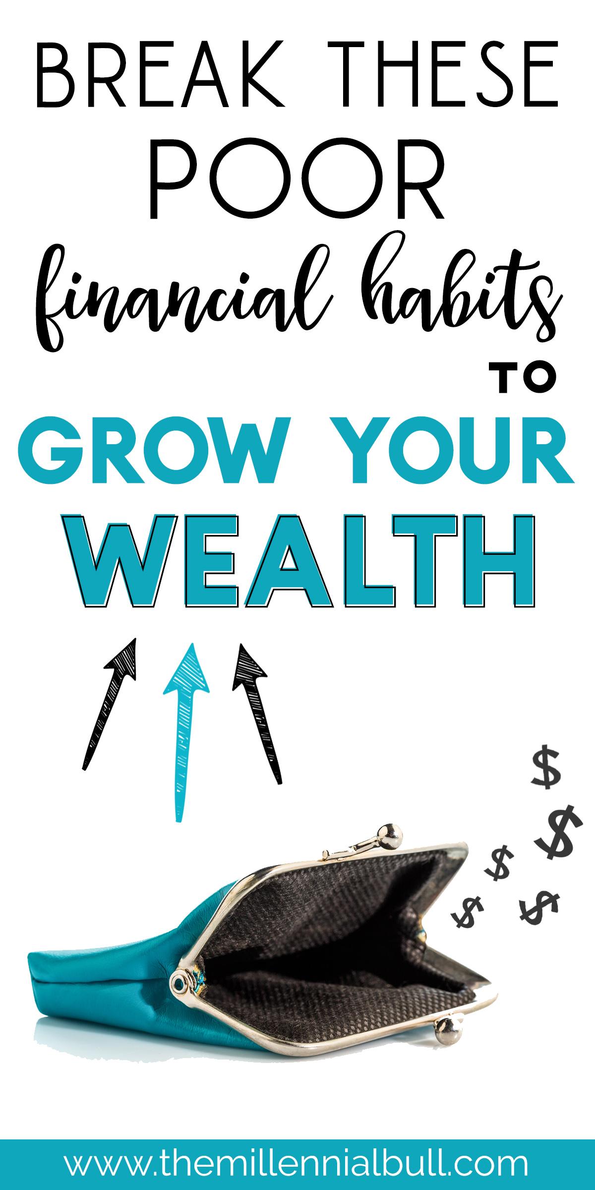 break these bad money habits to grow your wealth1 - 8 Bad Money Habits That Will Ruin Your Finances