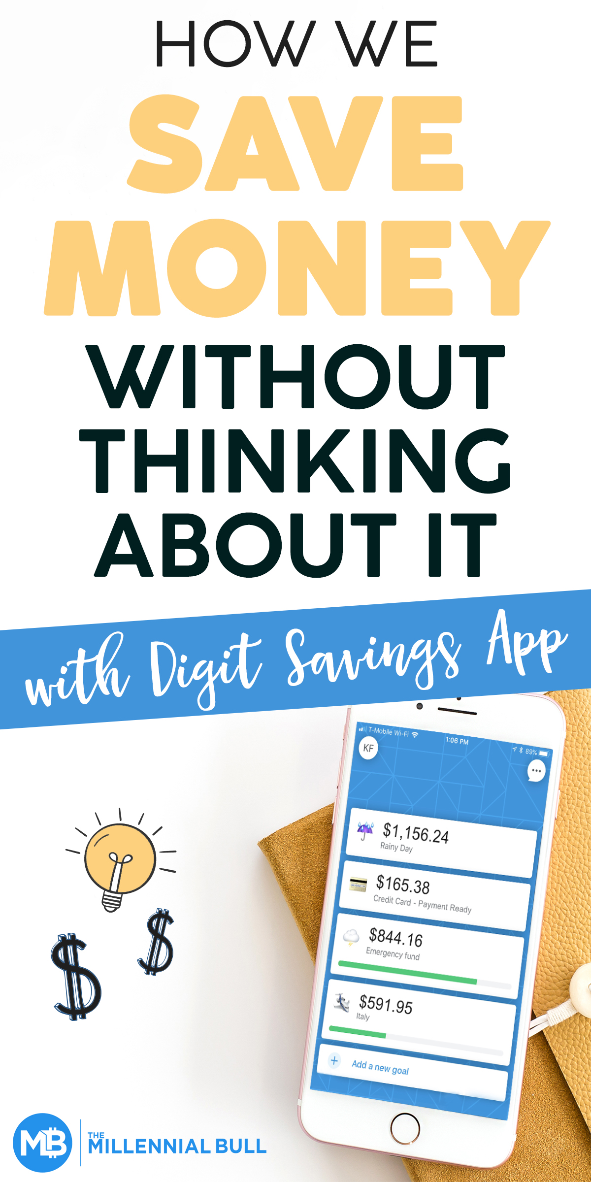 Digit Save Money Without Thinking About It The Millennial Bull