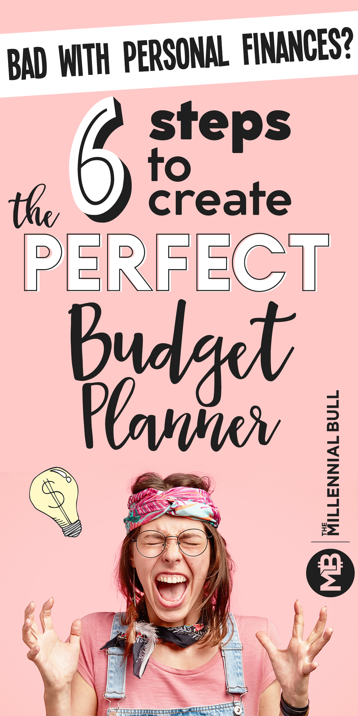 Bad with personal finances? Here are six steps to create the perfect budget planner. Think you need a certified financial planner? Think again! #personalfinance #budget #budgetplanner