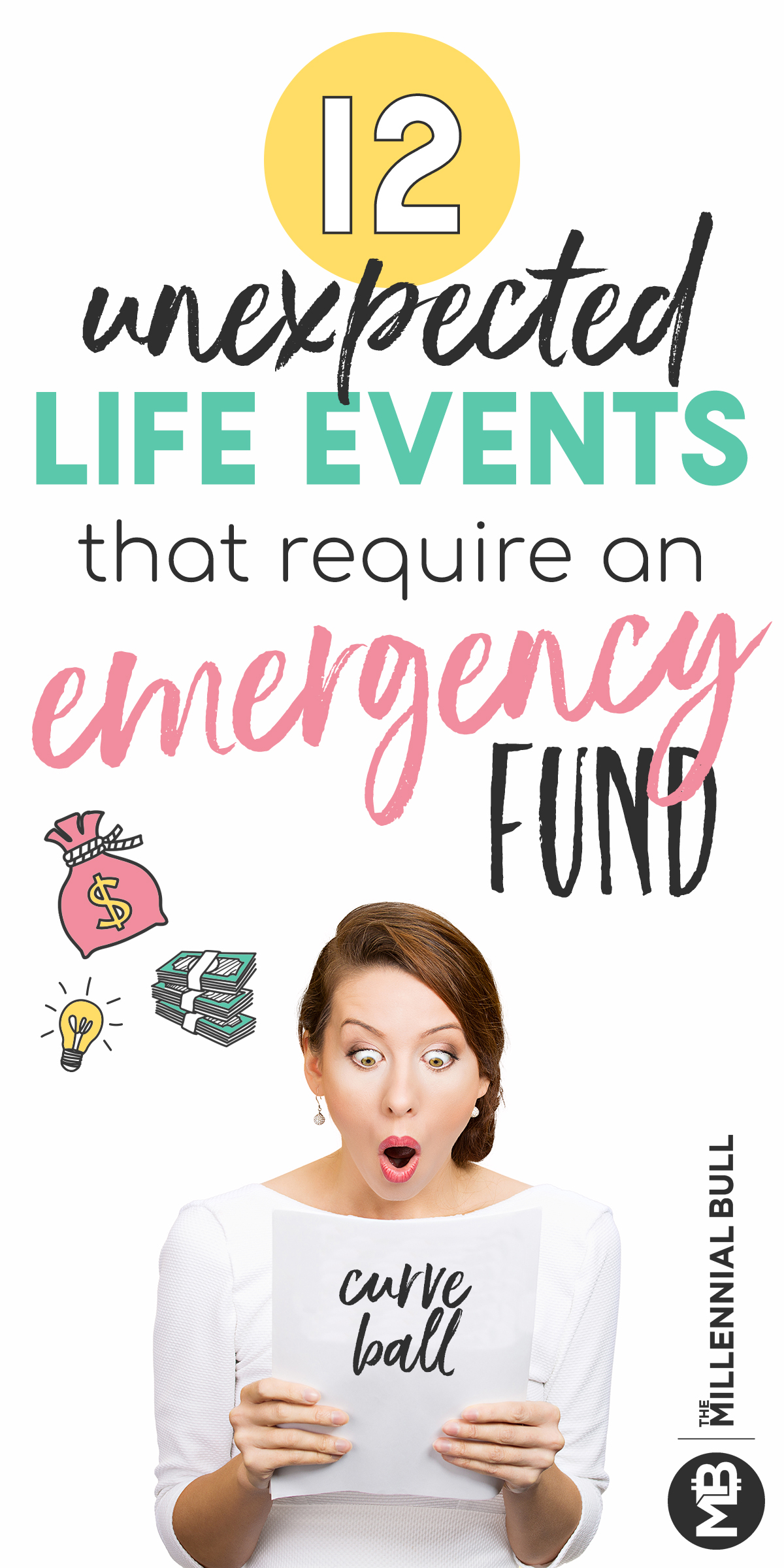 12 unexpected life events that require an emergency fund. When life throws you curve balls, lean on your savings account to get you through! Putting aside money for emergencies is the best way to avoid financial strife! #emergencyfund #savemoney #personalfinance #moneytips