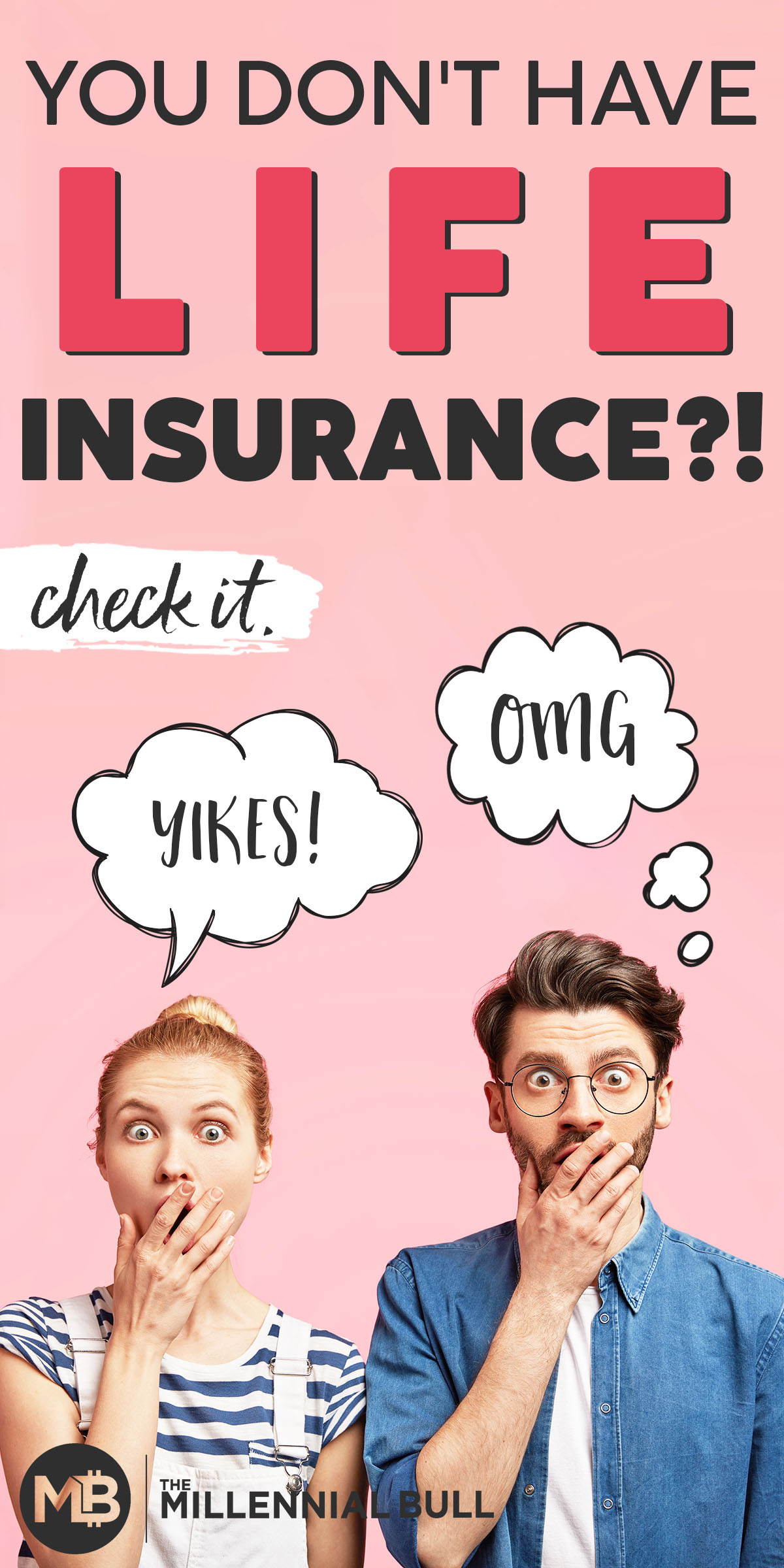 you dont have life insurance 2 - The Importance of Life Insurance as a Millennial