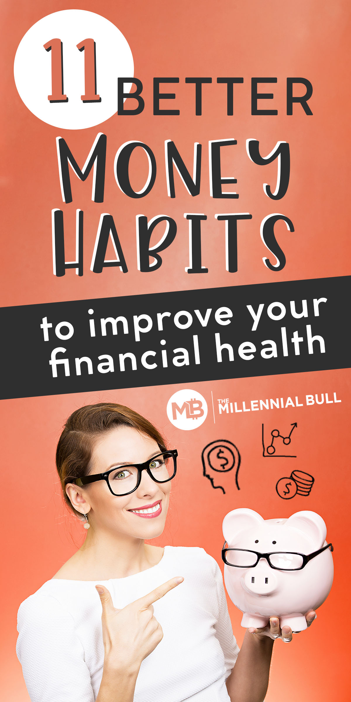 better money habits to improve financial health pin - 11 Better Money Habits For Financial Health